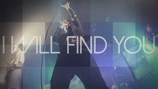 THE SIXTH LIE - I Will Find You