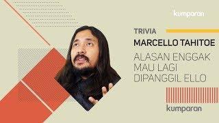 Download Lagu Alasan Marcello Tahitoe Enggak Mau Lagi Dipanggil Ello | Bincang kumparan