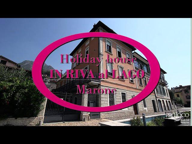 In Riva al Lago. Casa Vacanza.