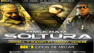 Jowell y Randy Ft Daddy Yankee - Mucha Soltura (Doxis Edition,Los de La Naza)