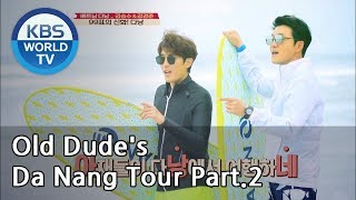 Old Dude's Da Nang Tour Part.2[Battle Trip/2019.04.14]