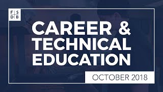 FSDB Career & Technical Education Programs – October 2018