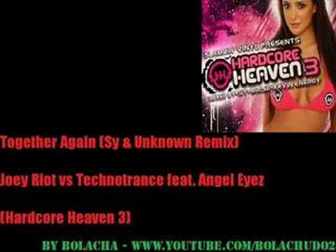 Together Again - Joey Riot vs Technotrance feat. Angel Eyez