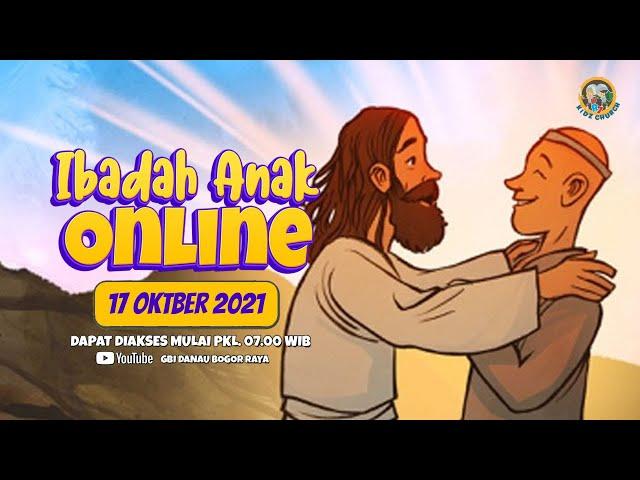 Ibadah Anak Online | 17 Oktober 2021