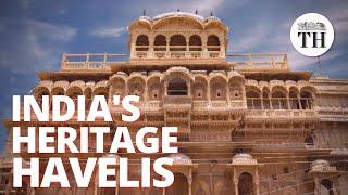 India's heritage havelis