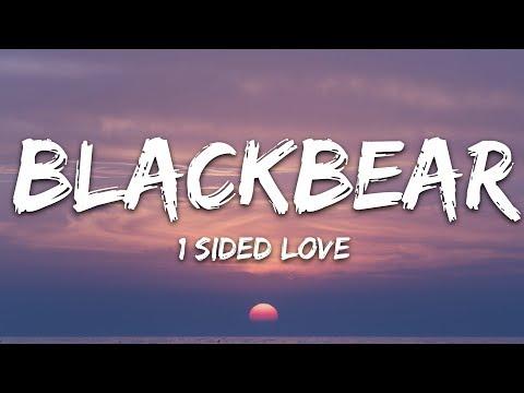 Blackbear - 1 Sided Love (Lyrics)