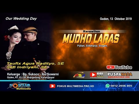 LIVE MUDHO LARAS//THE WEDDING TAUFIX & SEFI//FOKUS Multimedia//PUSPA NADA Sound