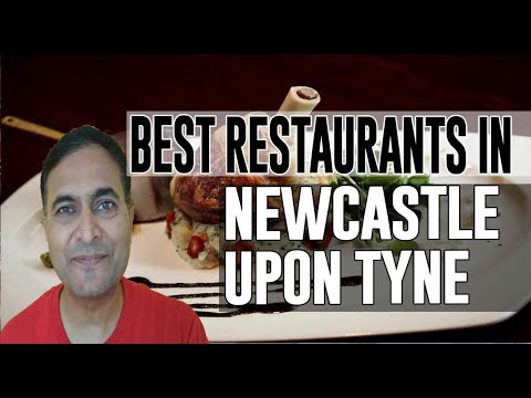 Best Restaurants & Places To Eat In Newcastle Upon Tyne , Uk