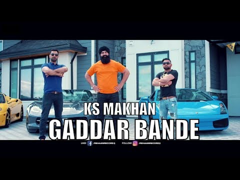 Gaddar Bande (Full Video) KS Makhan I Mr Vgrooves | Rehaan Records | Latest Punjabi Songs 2017