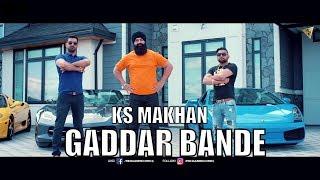 Gaddar Bande  KS Makhan I Mr Vgrooves | Rehaan Records | Latest Punjabi Songs 2017