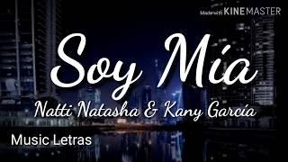 Natti Natasha & Kany Garcia - Soy Mía (Letra) HD