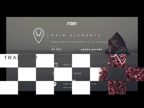 RAIN International - Events - Rain Elements in Budapest w/ Ry Fry