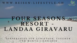 Four Seasons Maldives at Landaa Giravaaru, Barbara Blunschi, Reisen & Lifestyle, Videos De Viajes