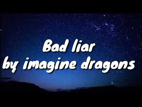 bad-liar---imagine-dragons-lyrics
