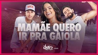 Mamãe Quero Ir Pra Gaiola - MC Maneirinho | FitDance TV (Coreografia) Dance Video
