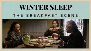 Winter Sleep - The Breakfast Scene
