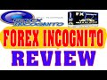 Forex Incognito System Review-Forex Incognito Reviews| Forex Incognito Forex Trading
