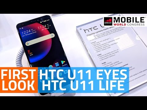 HTC U11 EYEs, U11 Life First Look   Specs, Features, and More #MWC18