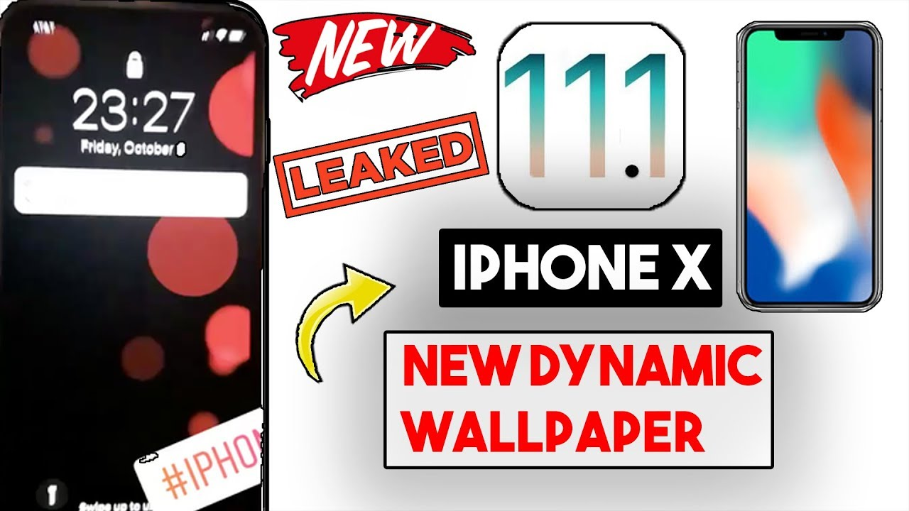 Apple iPhone X Dynamic Wallpaper Leaked! (More Dynamic Wallpapers) In iOS 11.1 Update ? - YouTube