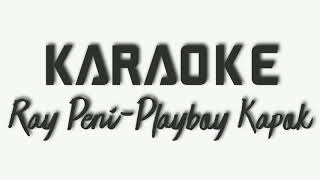 Download Karaoke | Ray Peni - Playboy Kapok | Lagu Bali