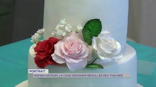 Yvelines | Portrait : Nohad Hatoum, la cake designer médaillée des Yvelines