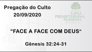 pregação (Face a face com Deus) 20/09/2020