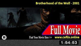 Brotherhood of the Wolf (2001) Full Movie Online