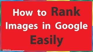How To Rank Images In Google