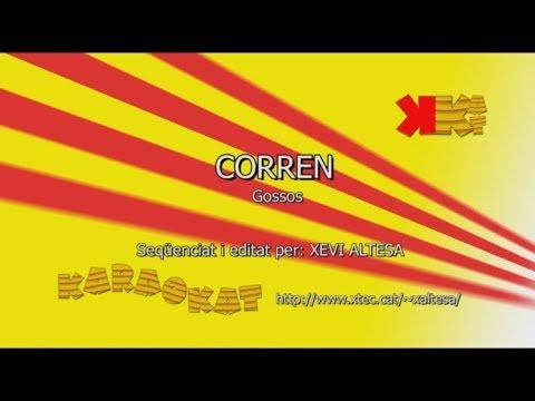 Corren - GOSSOS - Karaoke en català - KARAOKAT