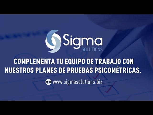 Pruebas Psicométricas - Sigma Solutions