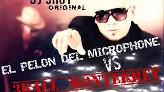 3Ball Monterrey Vs El Pelon Del Microphone Dj Chuy 2013