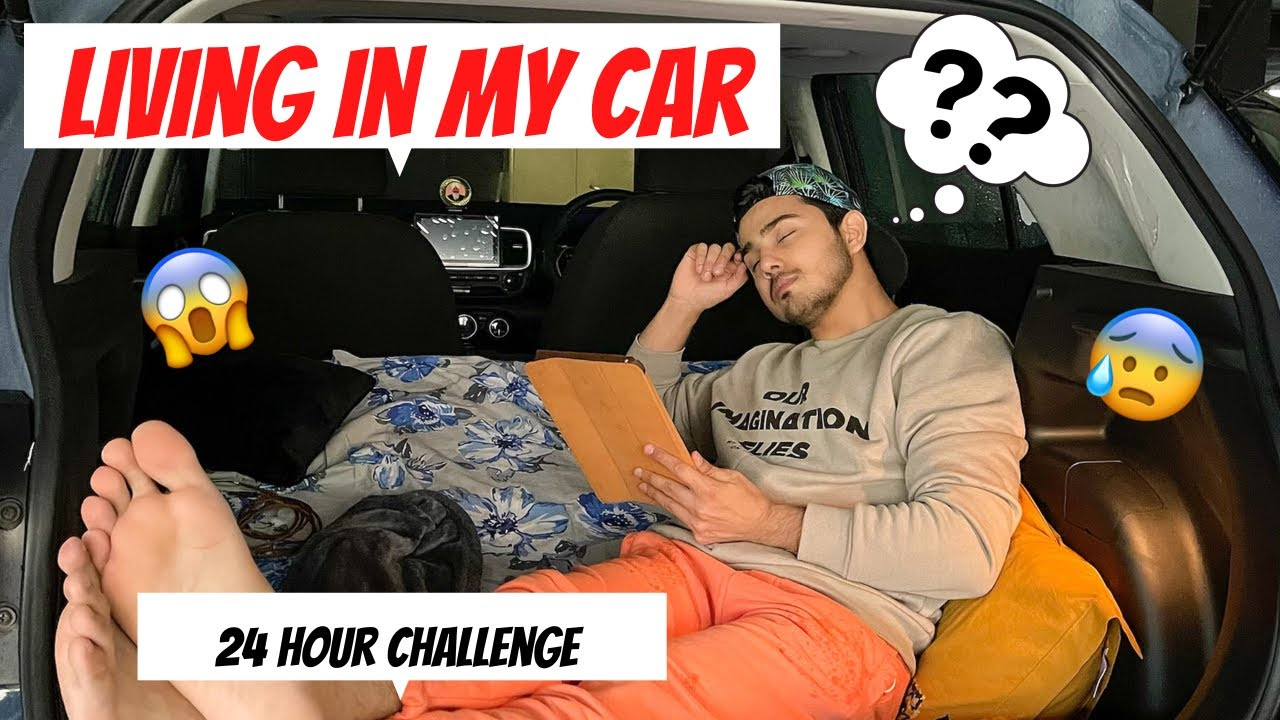 LIVING IN MY CAR FOR 24 HOURS CHALLENGE 😰😱   Sunny Chopra