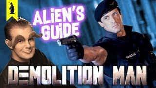 Alien's Guide To DEMOLITION MAN