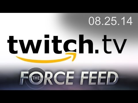 Force Feed - Amazon Buys Twitch, Razer Cortex, Digital Future