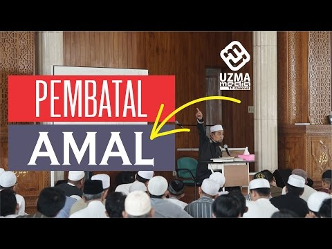 PENGHAPUS AMAL #1   Ust. Zulkifli Muhammad Ali, Lc, MA.