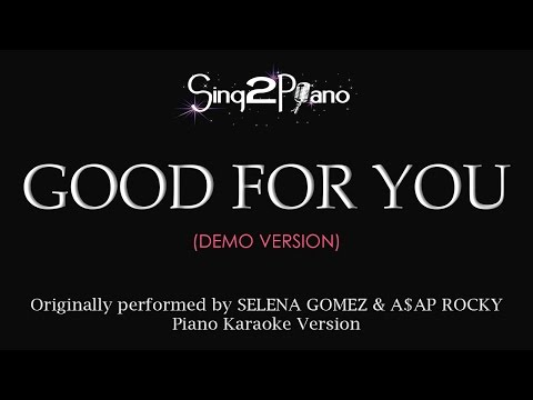 Good For You (No rap - Piano karaoke demo) Selena Gomez