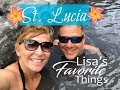 St Lucia Vacation 2019 - Favorite Things