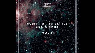 Music for tv series and cinema vol I  - JBC MUSIC - Ale Ortega YouTube Videos