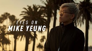 Video Eyes on Mike Yeung (2018) download MP3, 3GP, MP4, WEBM, AVI, FLV Juni 2018