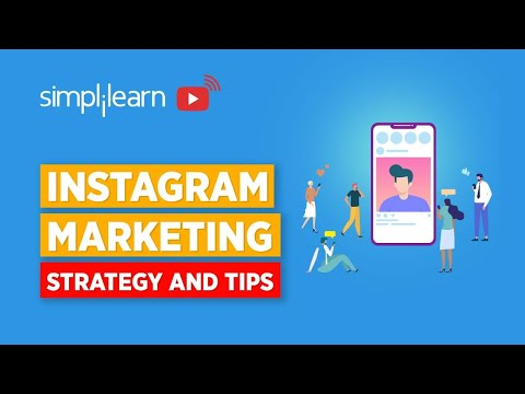Instagram Marketing Strategy 2020 | Instagram Marketing Tips For 2020 | Simplilearn