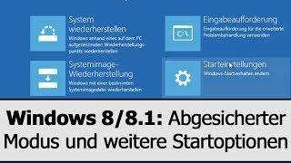 Windows 8.1 Startoptionen: Abgesicherter Modus, Reparaturmodus und weitere Startoptionen aktivieren