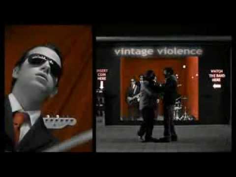 Le cose cambiano - Vintage Violence