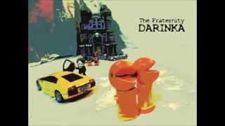 The Fraternity - Darinka