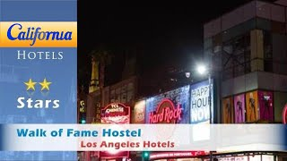 Walk of Fame Hostel, Los Angeles Hotels - California
