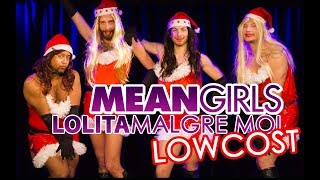 LOLITA MALGRE MOI / MEAN GIRLS LowCost (Alex Ramires & Guests)