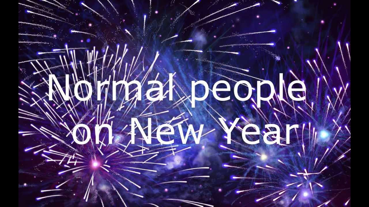 Chillout Normal People New Year Our New Year League Of