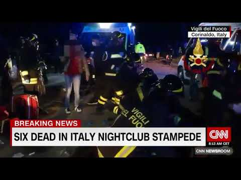 At least 6 killed and dozens wounded after nightclub stampede in Italy