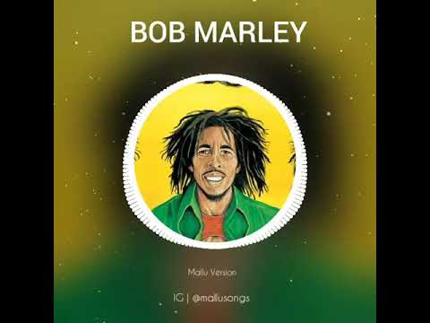 Bob Marley Malayalam version - YouTube