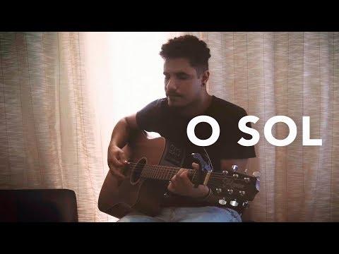 O Sol - Vitor Kley (Arthur Henrique Cover)