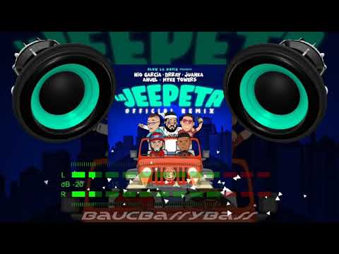 La Jeepeta Remix – Nio García × Brray × Juanka × Anuel AA × Mike Towers. (Bass Boosted)